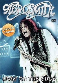 Cover Aerosmith - Livin' On The Edge - Live In Japan [DVD]